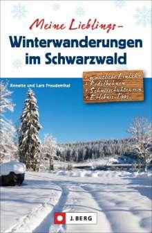 Lars Und Annette Freudenthal: Meine Lieblings-Winterwanderungen im Schwarzwald, Buch