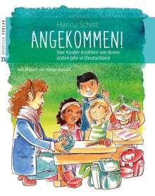 Hanna Schott: Angekommen!, Buch