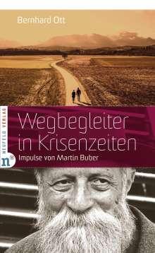 Bernhard Ott: Wegbegleiter in Krisenzeiten, Buch
