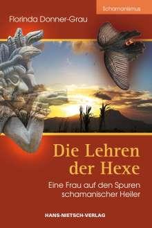 Florinda Donner-Grau: Die Lehren der Hexe, Buch