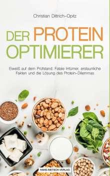 Christian Dittrich-Opitz: Der Protein -Optimierer, Buch