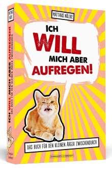 Matthias Nöllke: Ich will mich aber aufregen!, Buch