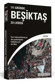 Fatih Senel: 111 Gründe, Besiktas zu lieben, Buch
