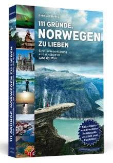 Gabriele Haefs: 111 Gründe, Norwegen zu lieben, Buch