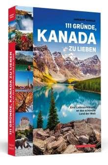 Annegret Heinold: 111 Gründe, Kanada zu lieben, Buch