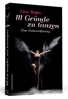 Lisa Bales: 111 Gründe zu tanzen, Buch