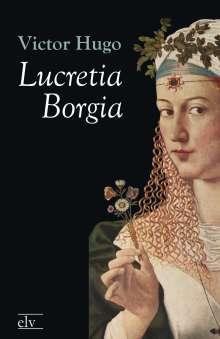 Victor Hugo: Lucretia Borgia, Buch