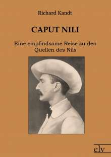 Richard Kandt: Caput Nili, Buch