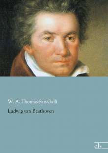 W. A. Thomas-San-Galli: Ludwig van Beethoven, Buch