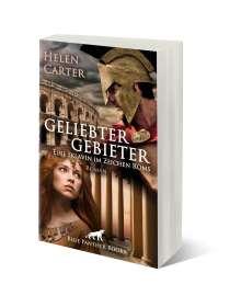 Helen Carter: Geliebter Gebieter - Eine Sklavin im Zeichen Roms | Erotischer Roman, Buch