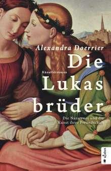 Alexandra Doerrier: Die Lukasbrüder. Die Nazarener und die Kunst ihrer Freundschaft, Buch