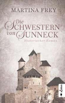 Martina Frey: Die Schwestern von Sunneck, Buch