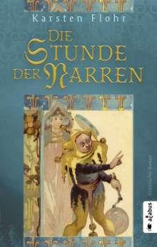 Karsten Flohr: Die Stunde der Narren, Buch