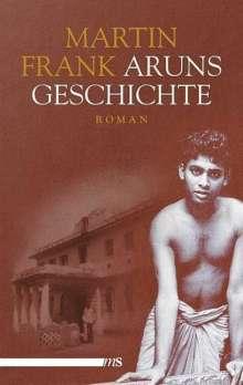 Martin Frank: Aruns Geschichte, Buch