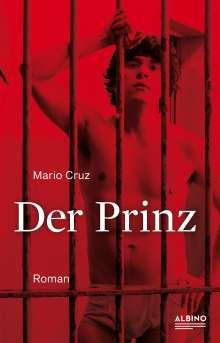 Mario Cruz: Der Prinz, Buch