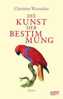 Christine Wunnicke: Die Kunst der Bestimmung, Buch