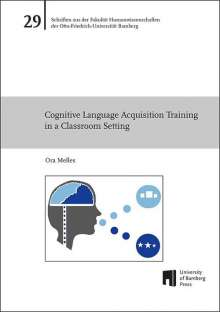 Ora Melles: Cognitive Language Acquisition Training in a Classroom Setting, Buch