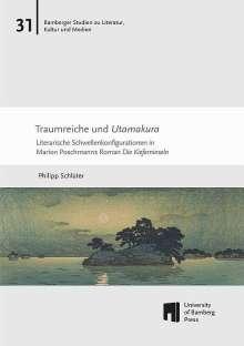 Philipp Schlüter: Traumreiche und Utamakura, Buch