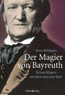 Barry Millington: Der Magier von Bayreuth, Buch