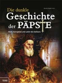 Brenda Ralph Lewis: Die dunkle Geschichte der Päpste, Buch