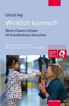 Ulrich Fey: Wirklich komisch, Buch