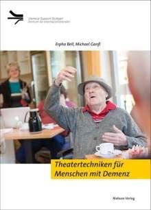 Erpho Bell: Theatertechniken für Menschen mit Demenz, Buch
