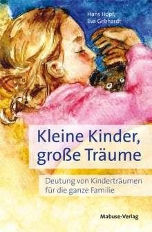 Hans Hopf: Kleine Kinder, große Träume, Buch
