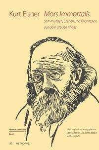 Mors Immortalis: Stimmungen, Szenen und Phantasien aus dem großen Kriege, Buch
