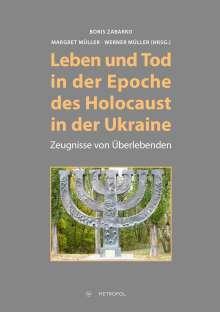 Leben und Tod in der Epoche des Holocaust in der Ukraine, Buch