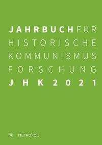 Jahrbuch für Historische Kommunismusforschung 2021, Buch