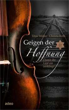Titus Müller: Geigen der Hoffnung, Buch