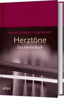 Martin Schleske: Herztöne - Das kleine Buch, Buch