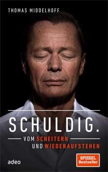 Thomas Middelhoff: Schuldig., Buch