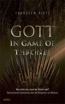 Thorsten Dietz: Gott in Game of Thrones, Buch