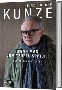 Heinz Rudolf Kunze: Wenn man vom Teufel spricht, Buch