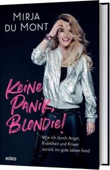 Mirja du Mont: Keine Panik, Blondie!, Buch