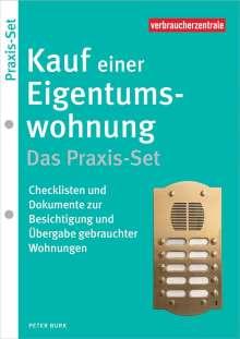 Peter Burk: Kauf einer Eigentumswohnung - Das Praxis-Set, Buch