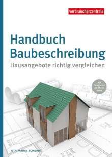 Uta Maria Schmidt: Die Muster-Baubeschreibung, Buch