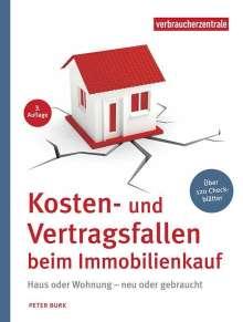 Peter Burk: Kosten- und Vertragsfallen beim Immobilienkauf, Buch