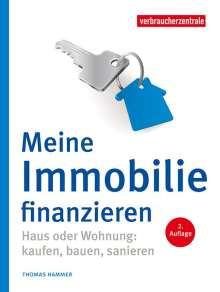 Thomas Hammer: Meine Immobilie finanzieren, Buch