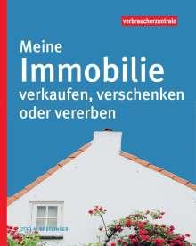 Otto N. Bretzinger: Meine Immobilie verkaufen, verschenken oder vererben, Buch