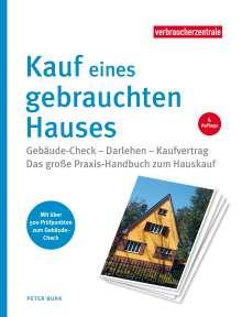 Peter Burk: Kauf eines gebrauchten Hauses, Buch