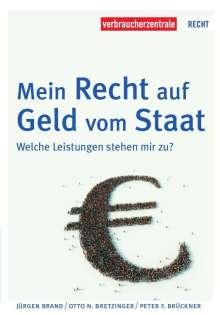 Jürgen Brand: Mein Recht auf Geld vom Staat, Buch