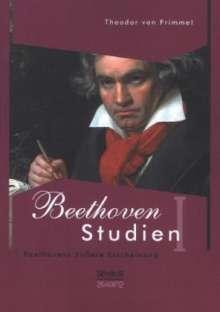 Theodor von Frimmel: Beethoven Studien I - Beethovens äußere Erscheinung, Buch