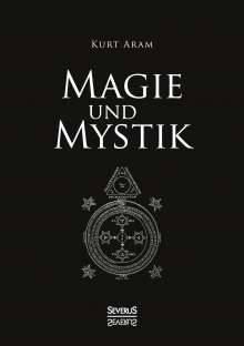 Kurt Aram: Magie und Mystik, Buch