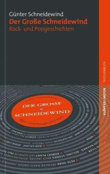 Günter Schneidewind: Der Große Schneidewind, Buch