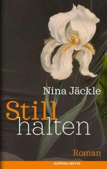 Nina Jäckle: Stillhalten, Buch