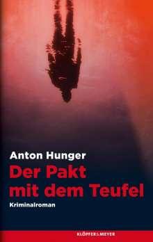Anton Hunger: Der Pakt mit dem Teufel, Buch