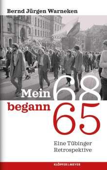 Bernd Jürgen Warneken: Mein 68 begann 65, Buch
