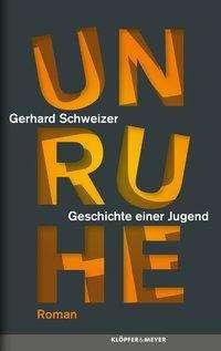 Gerhard Schweizer: Unruhe, Buch